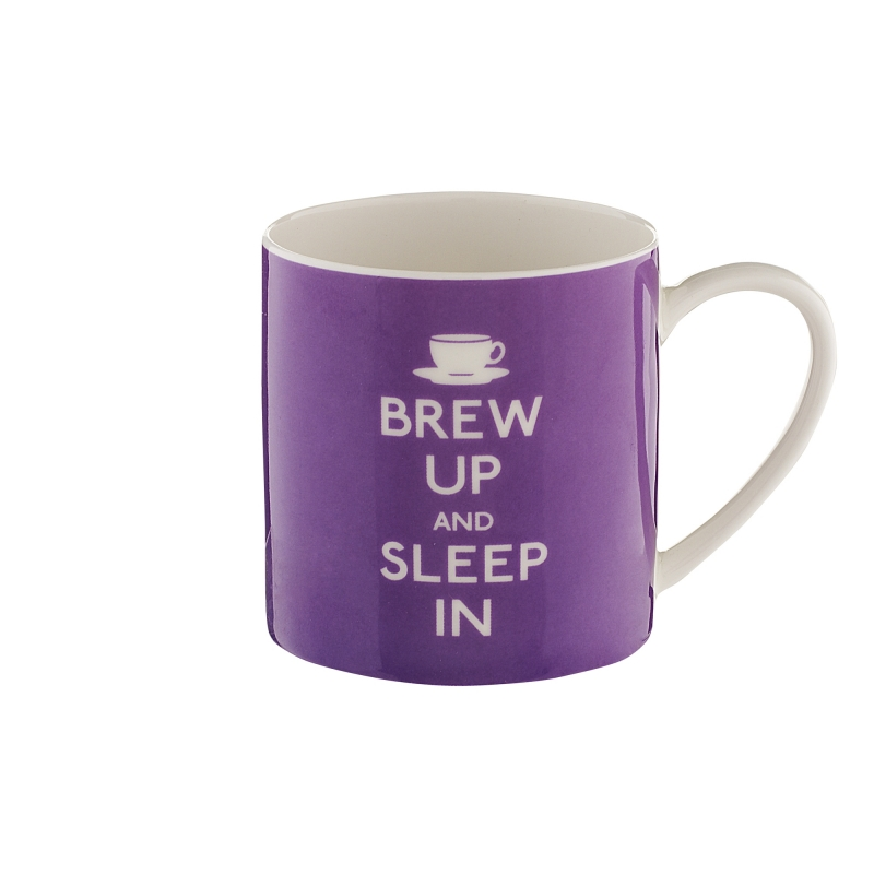 "Cana de portelan ""Brew Up and Sleep In"""