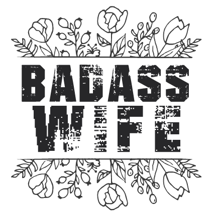 Badass Wife