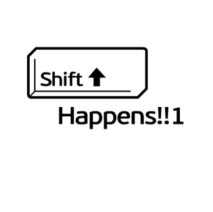 Shift Happens!!1