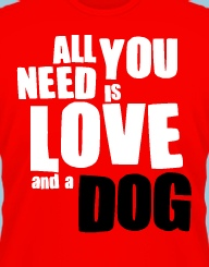 All You Need Is Love (Dog)'