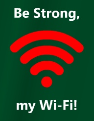 Strong Wi-Fi'