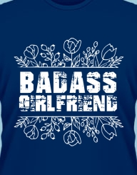 Badass Girlfriend'