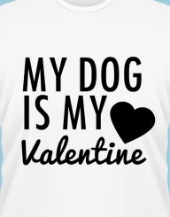My Dog is my Valentine'