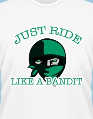 Just Ride like a Bandit'