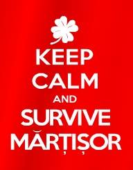 Keep Calm and Survive Martisor