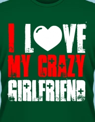 My Crazy Girlfriend'