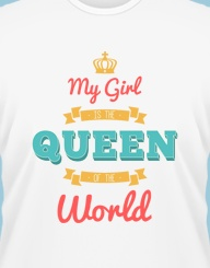 My Girl Is The Queen