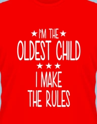 I'm the Oldest Child'