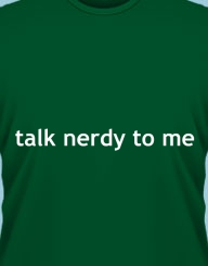Talk nerdy to me'