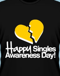 Happy Singles Awareness Day!